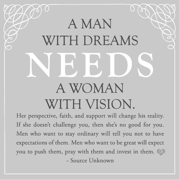 a man with dreams needs